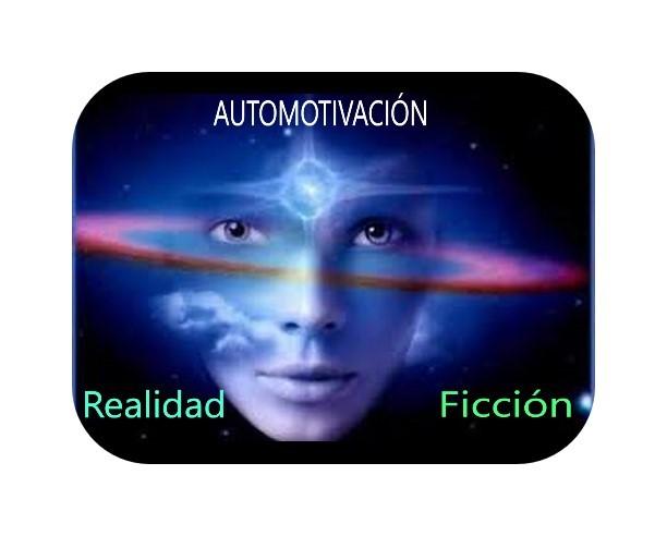 Automotivación ¿ Realidad ó Ficción?